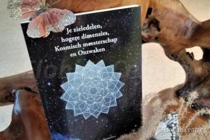 Boek Je zieledelen, hogere dimensies, Kosmisch meesterschap en Ontwaken